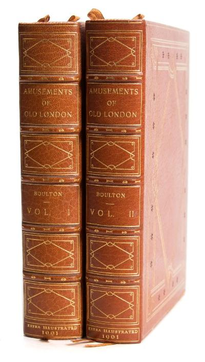 Sale BK20; Lot: 0173: BOULTON, William B - The Amusements of Old London 2 vols, Full morocco signed binding by Bayntun, EXTRA ILLUSTRATED, 4to, John C Nimmo, 1901.