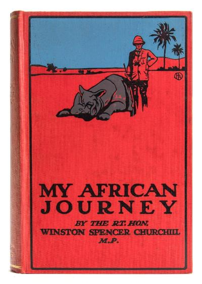 Sale BK20; Lot: 0228: CHURCHILL, Winston Spencer - My African Journey original cloth, illustrated, 8vo, Hodder & Stoughton, first ed, 1908.