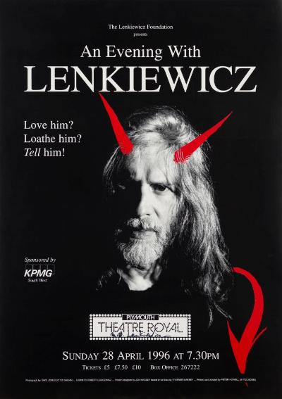 An Evening with Robert Lenkiewicz Poster - Love him? Loathe him? Tell him!- Theatre Royal Plymouth Sunday 28th April 1996 signed 59 x 42cm.